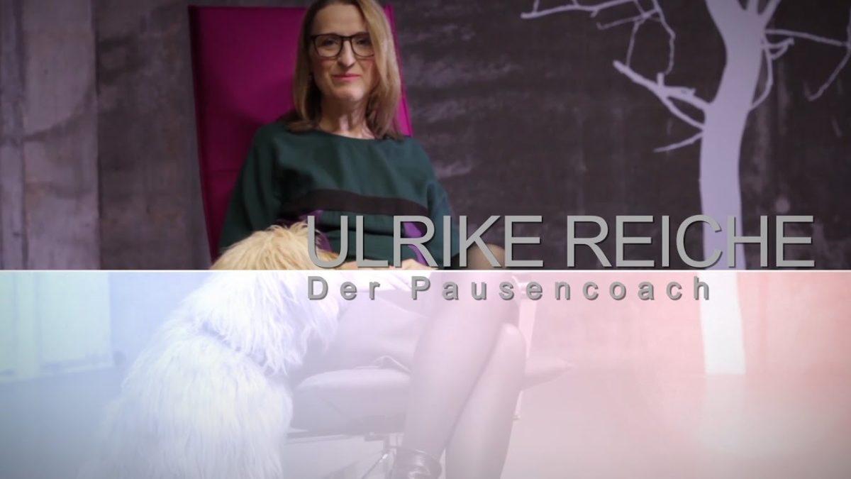 Ulrike Reiche, der Pausencoach