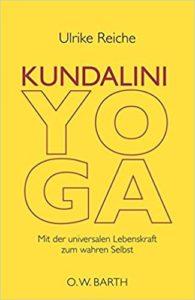Buchtitel: Kundalini-Yoga von Ulrike Reiche